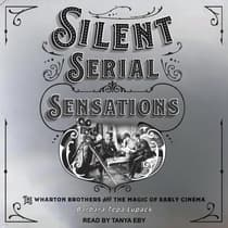 Silent Serial Sensations by Barbara Tepa Lupack audiobook