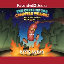 The Curse of the Campfire Weenies by David Lubar audiobook