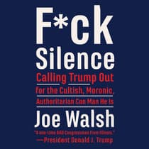 F*ck Silence by Joe Walsh audiobook