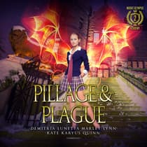 Pillage & Plague by Kate Karyus Quinn audiobook