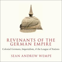 Revenants of the German Empire by Sean Andrew Wempe audiobook