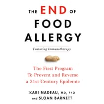 The End of Food Allergy by Kari Nadeau audiobook