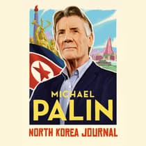 North Korea Journal by Michael Palin audiobook