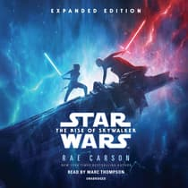 The Rise of Skywalker: Expanded Edition by Rae Carson audiobook