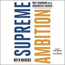 Supreme Ambition by Ruth Marcus audiobook