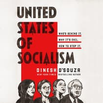 United States of Socialism by Dinesh D'Souza audiobook