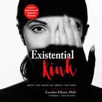 Existential Kink by Carolyn Elliott audiobook