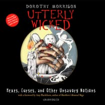 Utterly Wicked by Dorothy Morrison audiobook
