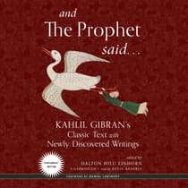 And the Prophet Said by Kahlil Gibran audiobook