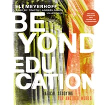 Beyond Education by Eli Meyerhoff audiobook