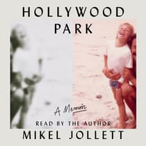 Hollywood Park by Mikel Jollett audiobook