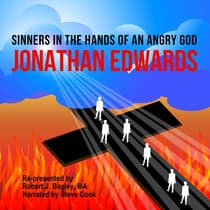 Sinners in the Hands of an Angry God by Jonathan Edwards audiobook