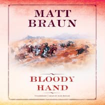 Bloody Hand by Matt Braun audiobook
