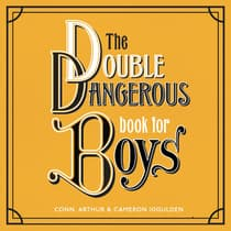 The Double Dangerous Book for Boys by Conn Iggulden audiobook