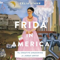 Frida in America by Celia Stahr audiobook
