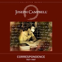 Correspondence: 1927-1987 by Joseph Campbell audiobook