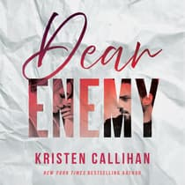 Dear Enemy by Kristen Callihan audiobook