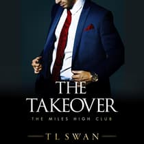 The Takeover by T.L. Swan audiobook
