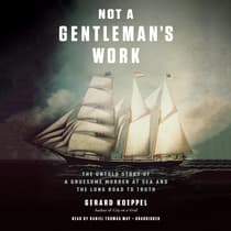 Not a Gentleman's Work by Gerard Koeppel audiobook
