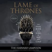 Lame of Thrones by the Harvard Lampoon audiobook