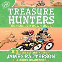 Treasure Hunters: The Plunder Down Under by James Patterson audiobook