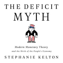 The Deficit Myth by Stephanie Kelton audiobook