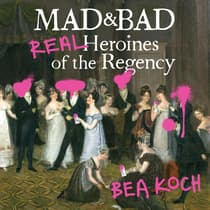 Mad and Bad by Bea Koch audiobook