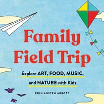 Family Field Trip by Erin Austen Abbott audiobook