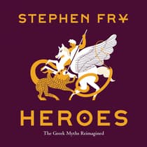 Heroes by Stephen Fry audiobook