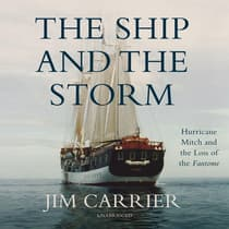 The Ship and the Storm by Jim Carrier audiobook