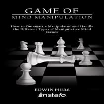 Game of Mind Manipulation by Instafo  audiobook