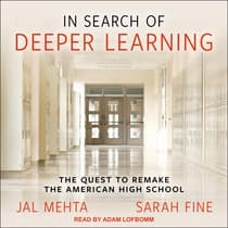 In Search of Deeper Learning by Sarah Fine audiobook