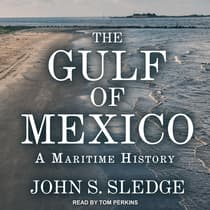The Gulf of Mexico by John S. Sledge audiobook