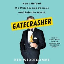 Gatecrasher by Ben Widdicombe audiobook