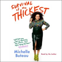 Survival of the Thickest by Michelle Buteau audiobook