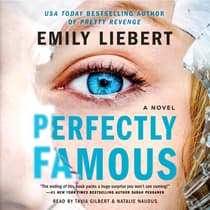 Perfectly Famous by Emily Liebert audiobook