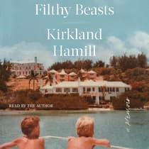 Filthy Beasts by Kirkland Hamill audiobook