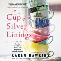 A Cup of Silver Linings by Karen Hawkins audiobook
