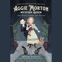 Aggie Morton, Mystery Queen: The Body under the Piano by Marthe Jocelyn audiobook