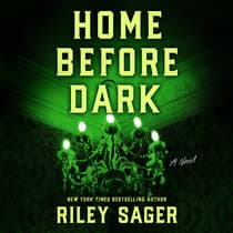 Home Before Dark by Riley Sager audiobook