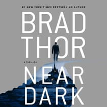 Near Dark by Brad Thor audiobook
