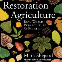 Restoration Agriculture by Mark Shepard audiobook