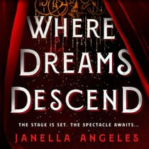 Where Dreams Descend by Janella Angeles audiobook
