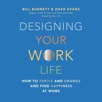 Designing Your Work Life by Bill Burnett audiobook
