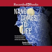 Nano Comes to Life by Sonia Contera audiobook