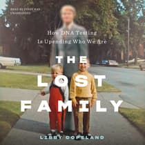 The Lost Family by Libby Copeland audiobook