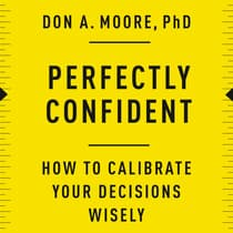 Perfectly Confident by Don A. Moore audiobook