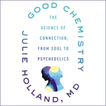 Good Chemistry by Julie Holland audiobook