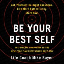 Be Your Best Self by Mike Bayer audiobook