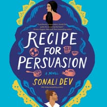 Recipe for Persuasion by Sonali Dev audiobook